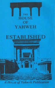 The House Of Yahweh Established